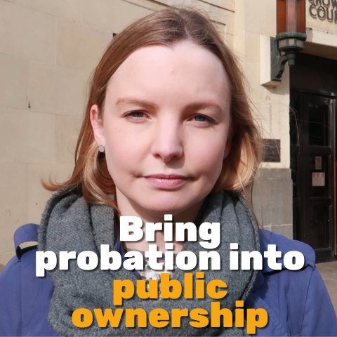 Bring probation into public ownership