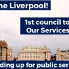 Well done Liverpool! 1st council to support Our Services Our Say