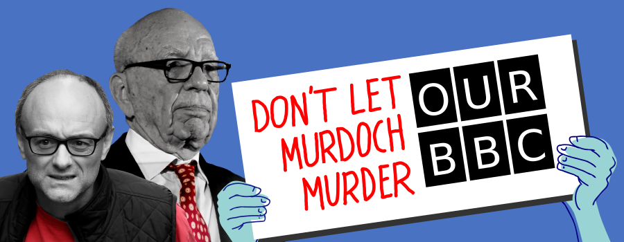 Don't let Murdoch murder our BBC